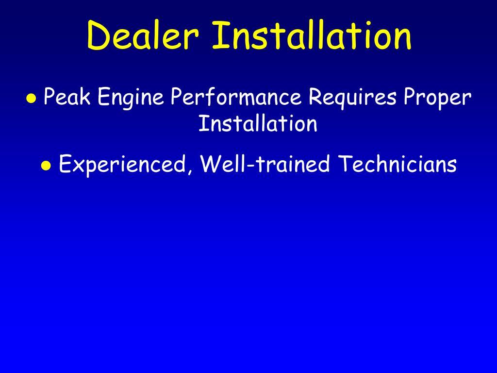 Dealer Installation