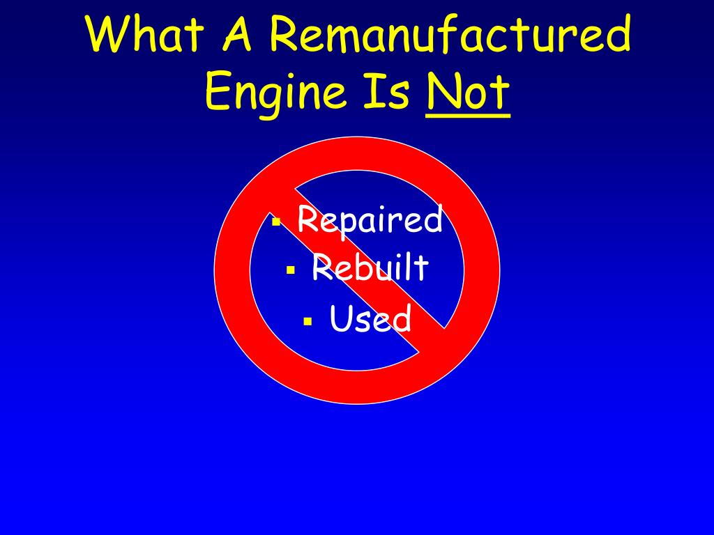 What A Remanufactured Engine Is