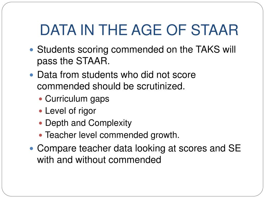 DATA IN THE AGE OF STAAR