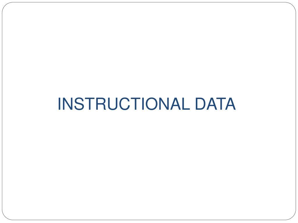 INSTRUCTIONAL DATA