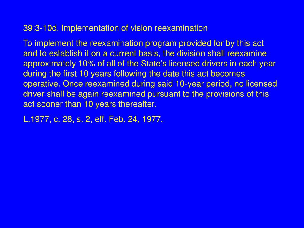 39:3-10d. Implementation of vision reexamination