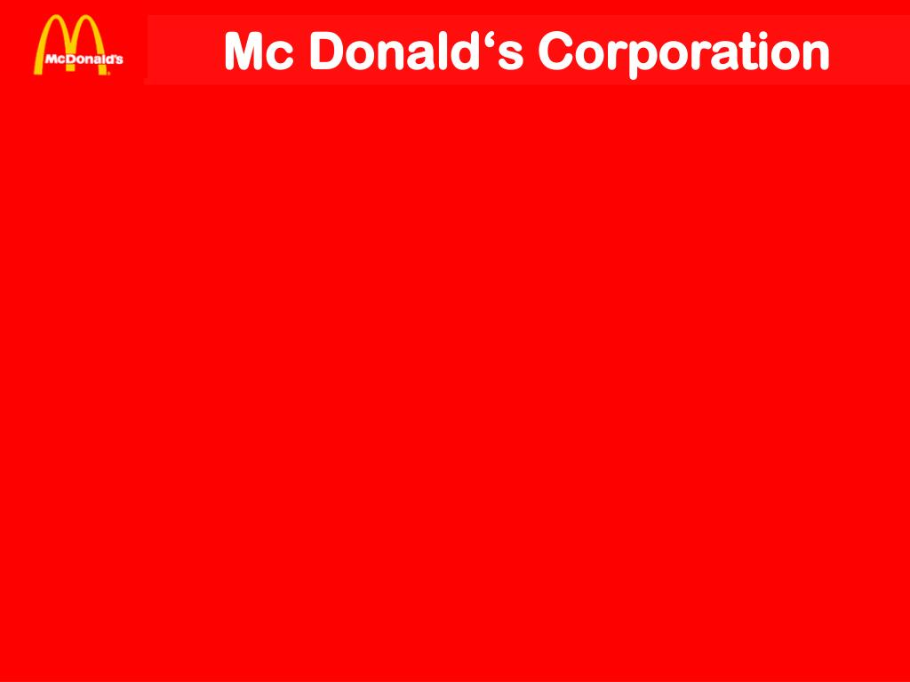 Mc Donald's Corporation
