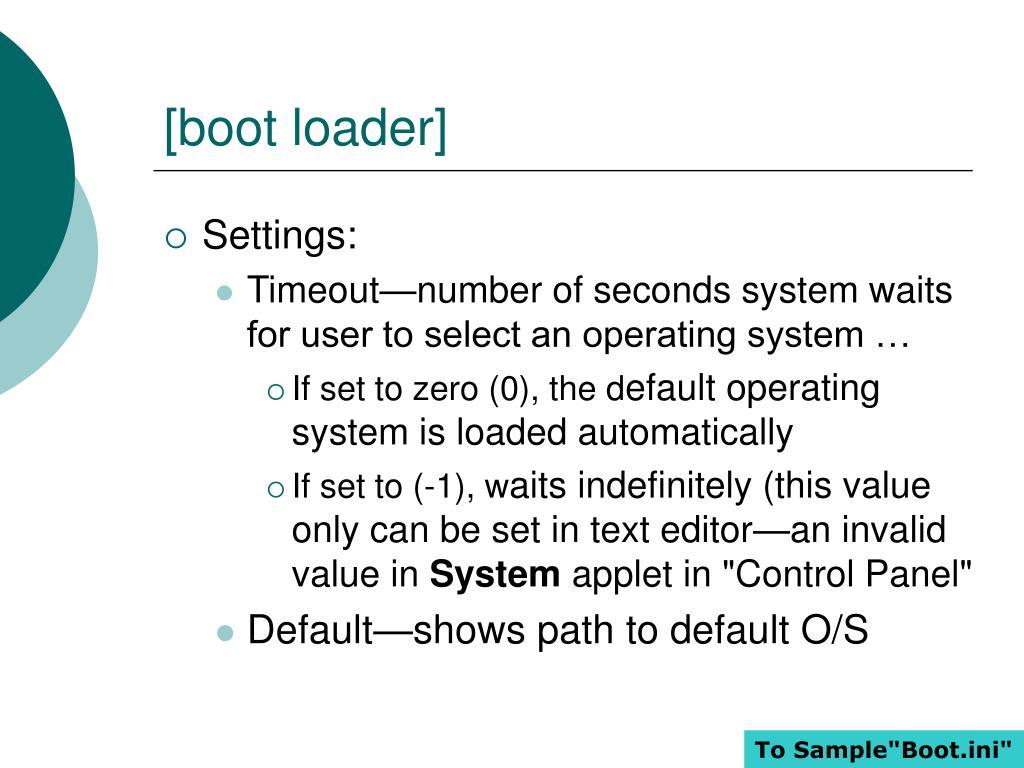 [boot loader]