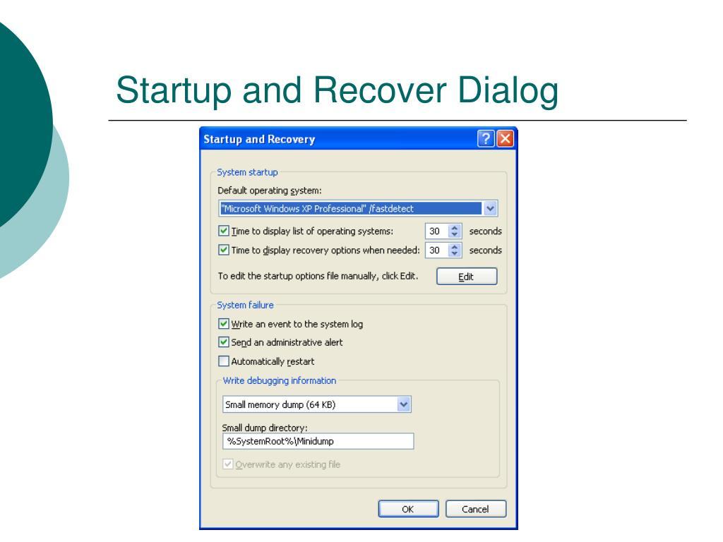 Startup and Recover Dialog