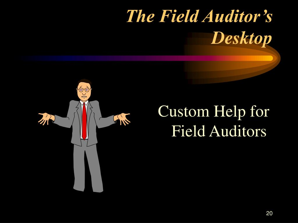 The Field Auditor's