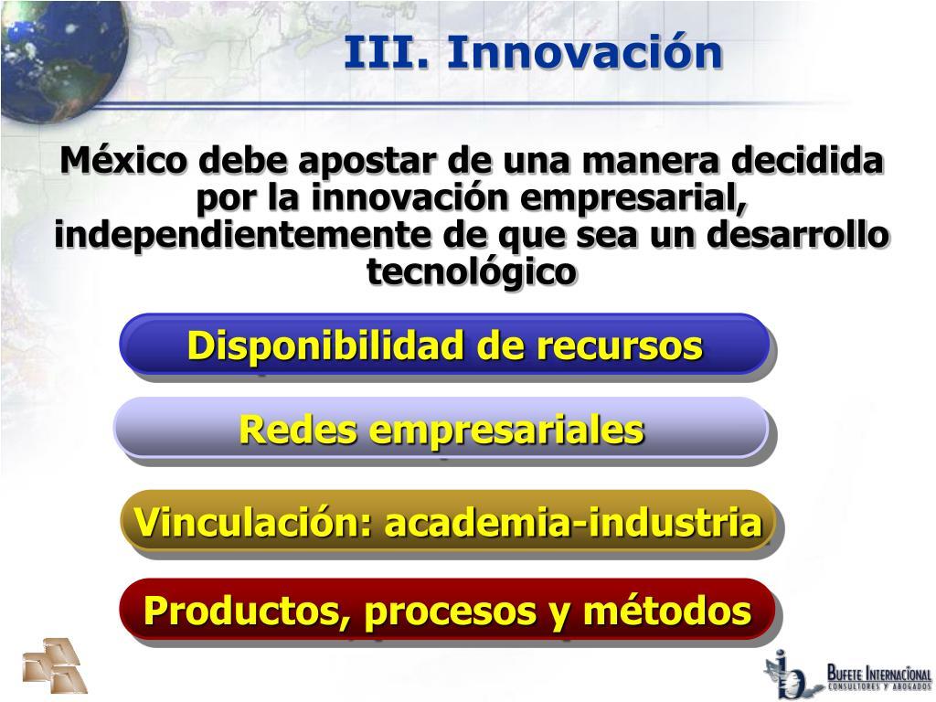 III. Innovación