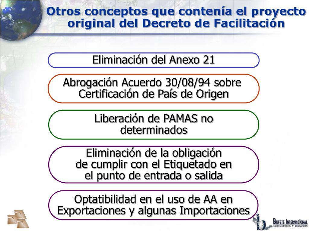 Otros conceptos que contenía el proyecto original del Decreto de Facilitación
