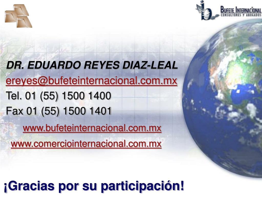 DR. EDUARDO REYES DIAZ-LEAL