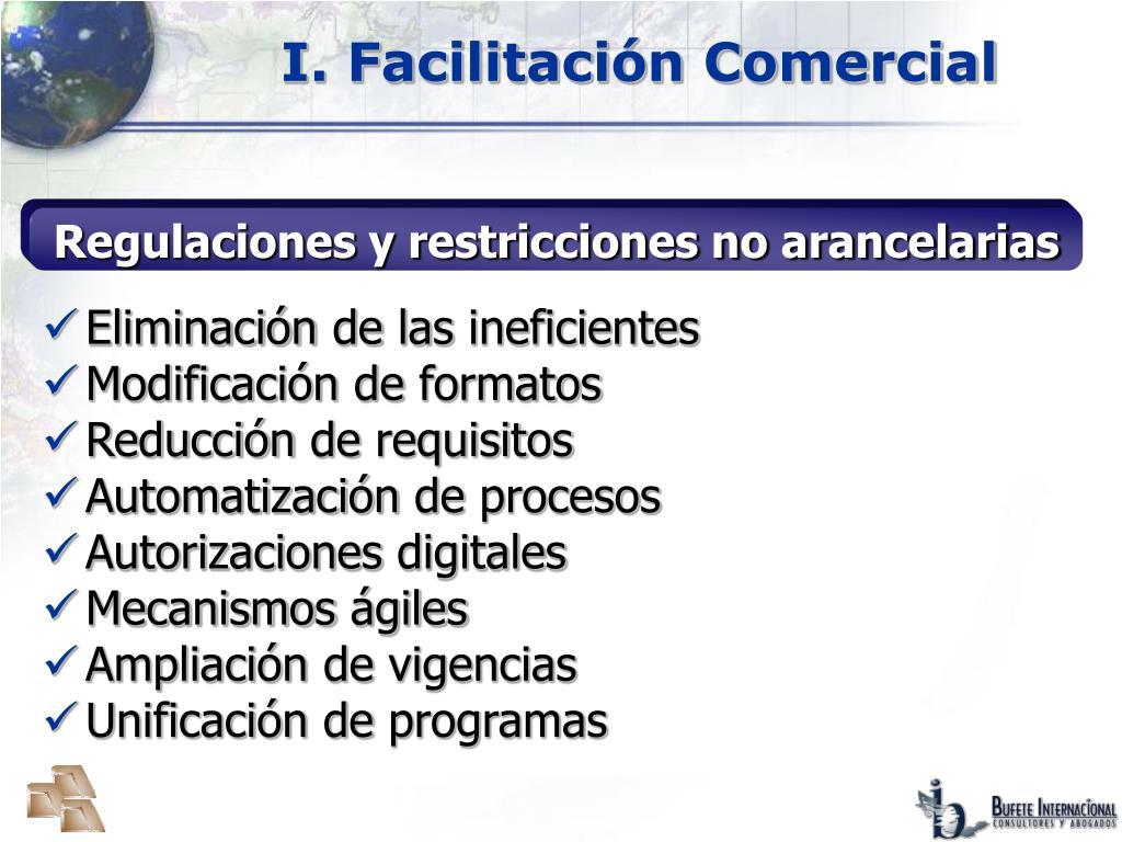 I. Facilitación Comercial