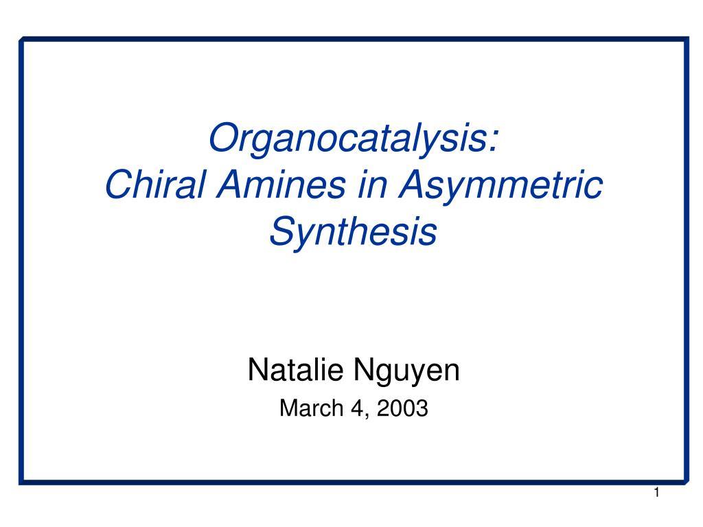 Organocatalysis: