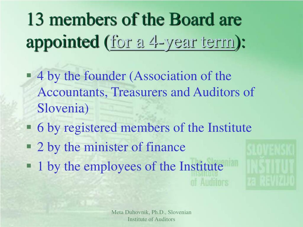 13 members of the Board are appointed (