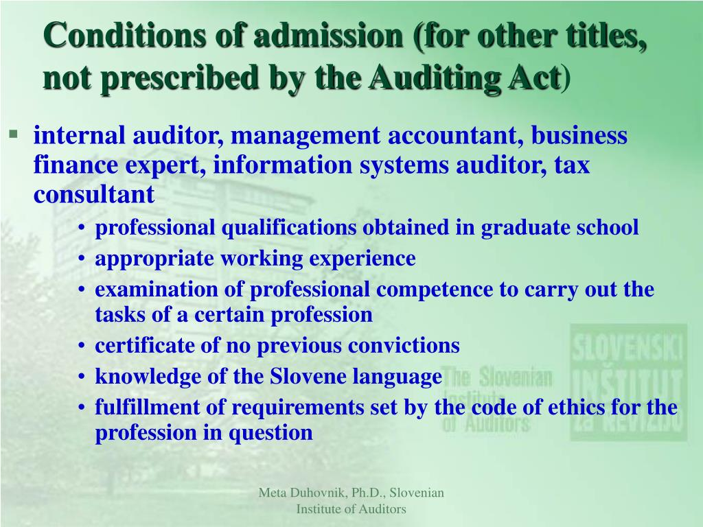 Conditions of admission (for other titles, not prescribed by the Auditing Act