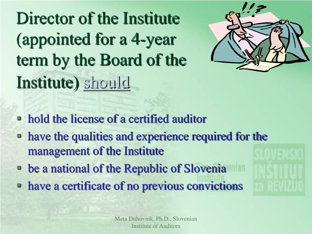 Director of the Institute (appointed for a 4