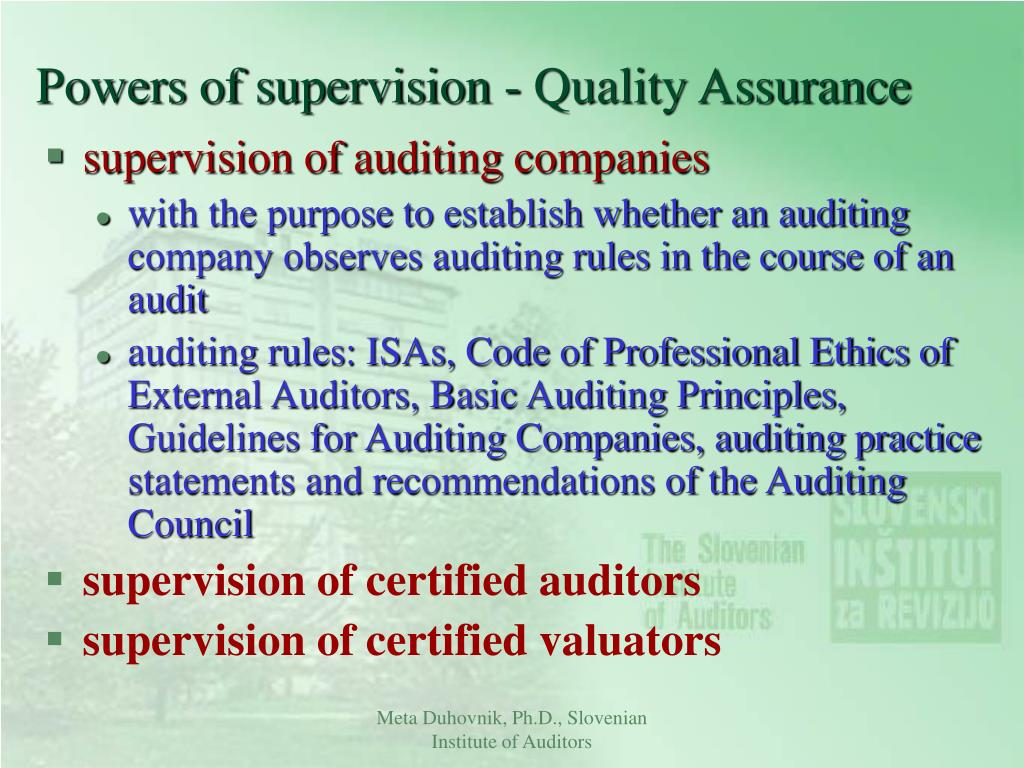 Powers of supervision - Quality Assurance