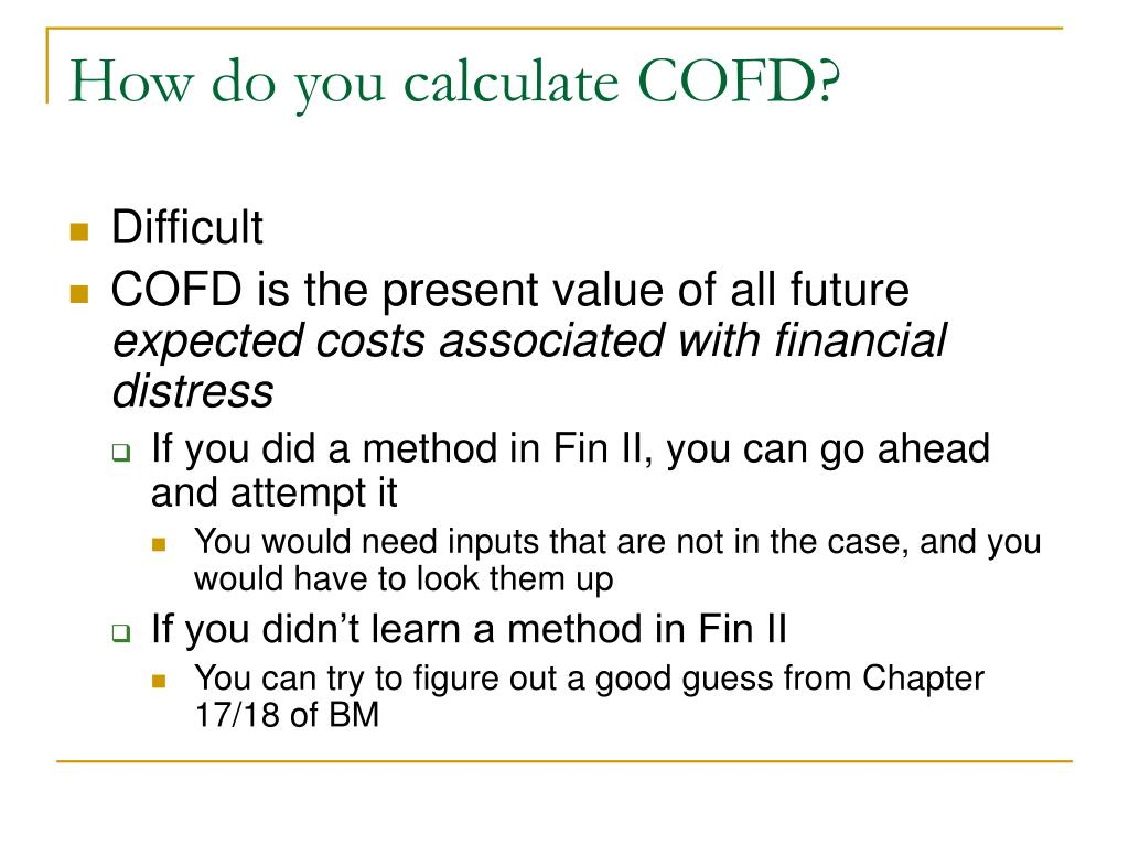 How do you calculate COFD?