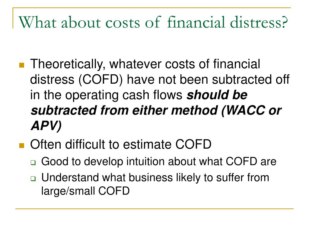 What about costs of financial distress?