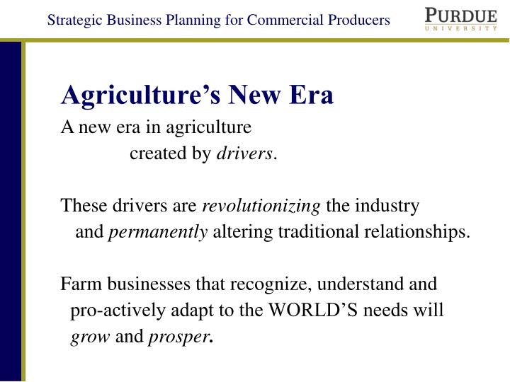 Agriculture s new era