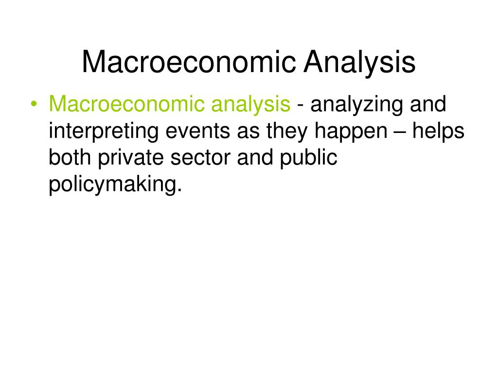 introduction to macroeconomic analysis essay The source analysis essay is started with a brief introduction and or summary of the literary work or material that will be used in the paper these should be concise since this is not the main purpose of your paper.