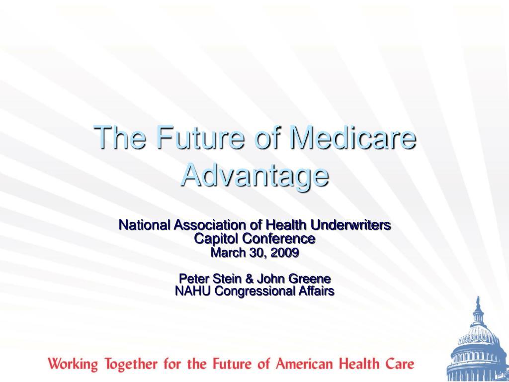 The Future of Medicare Advantage