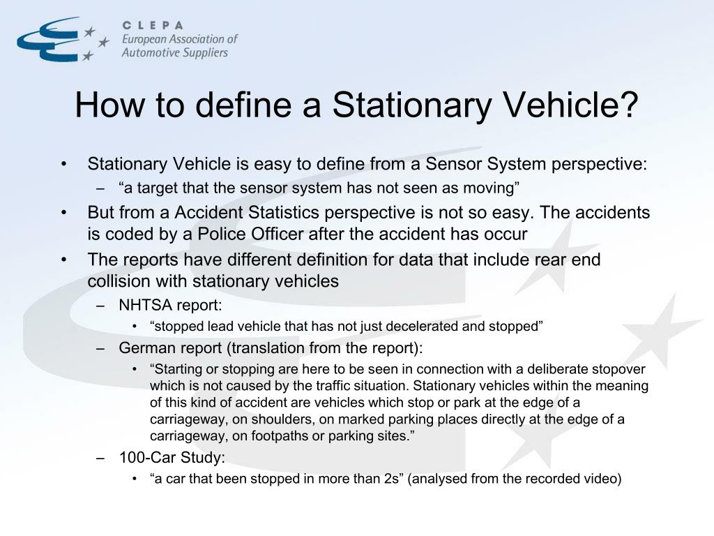 How to define a Stationary Vehicle?