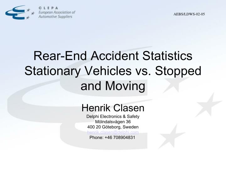 Rear end accident statistics stationary vehicles vs stopped and moving