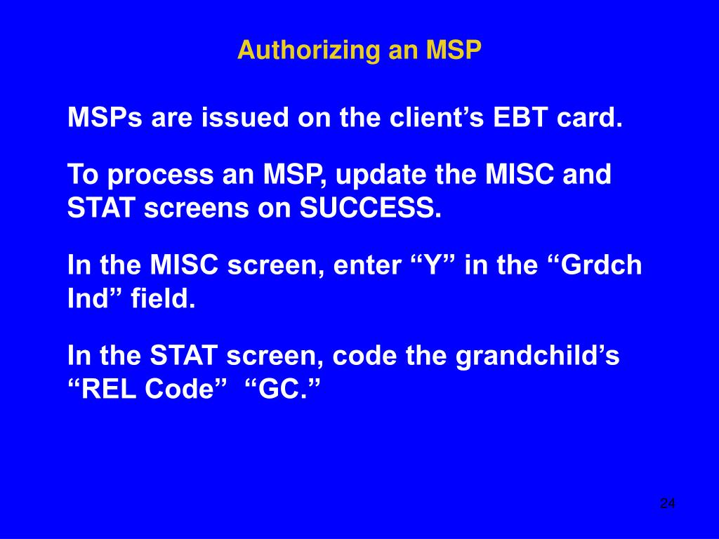 Authorizing an MSP