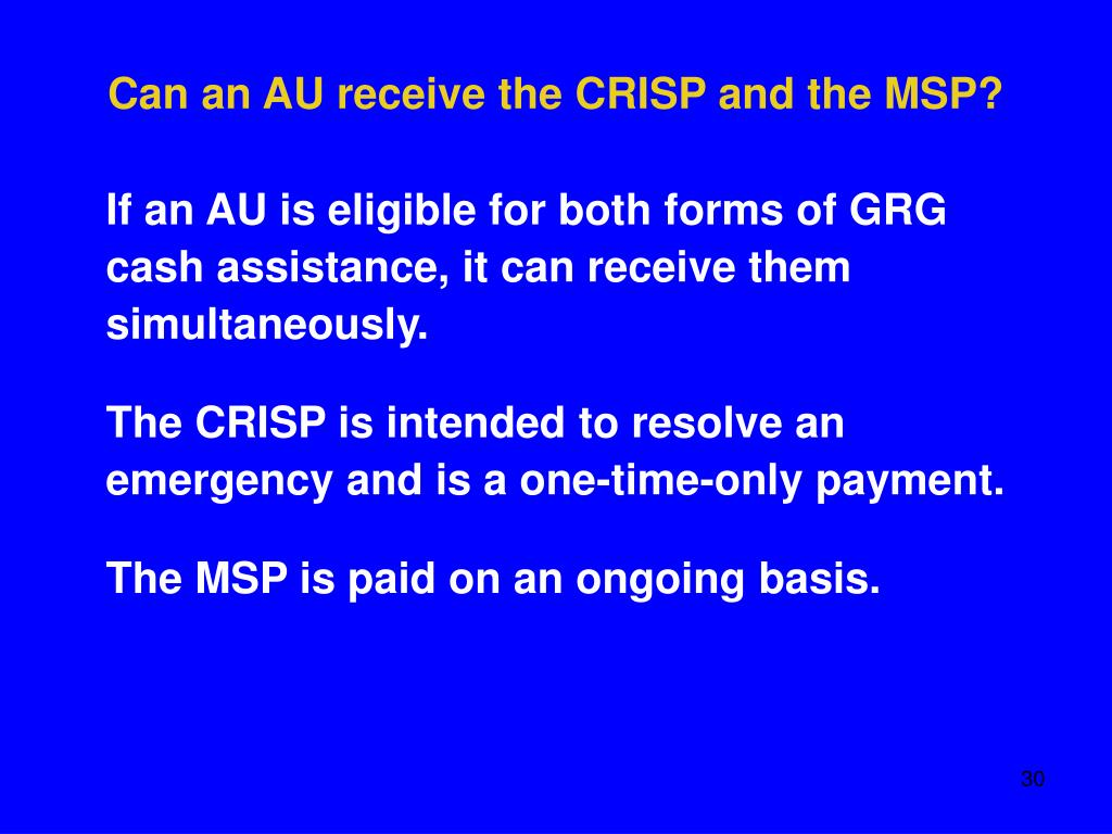 Can an AU receive the CRISP and the MSP?