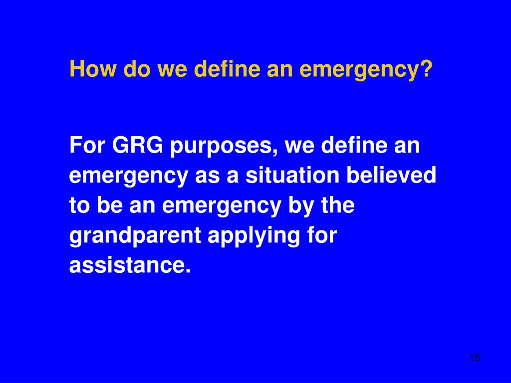 How do we define an emergency?