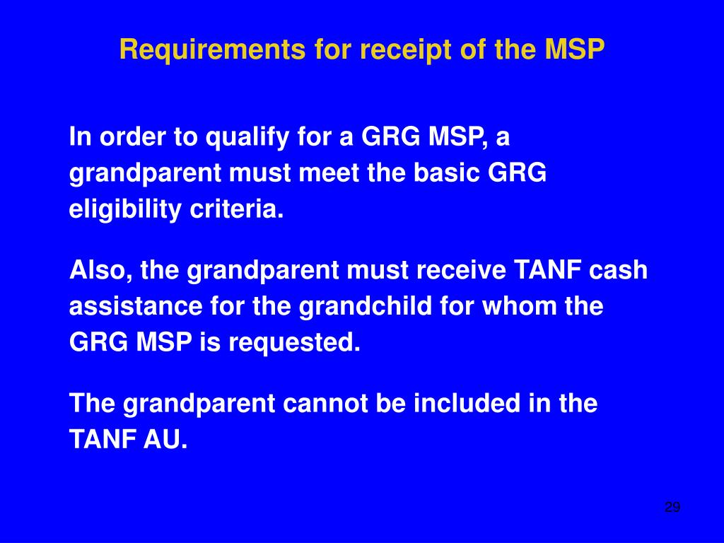 Requirements for receipt of the MSP