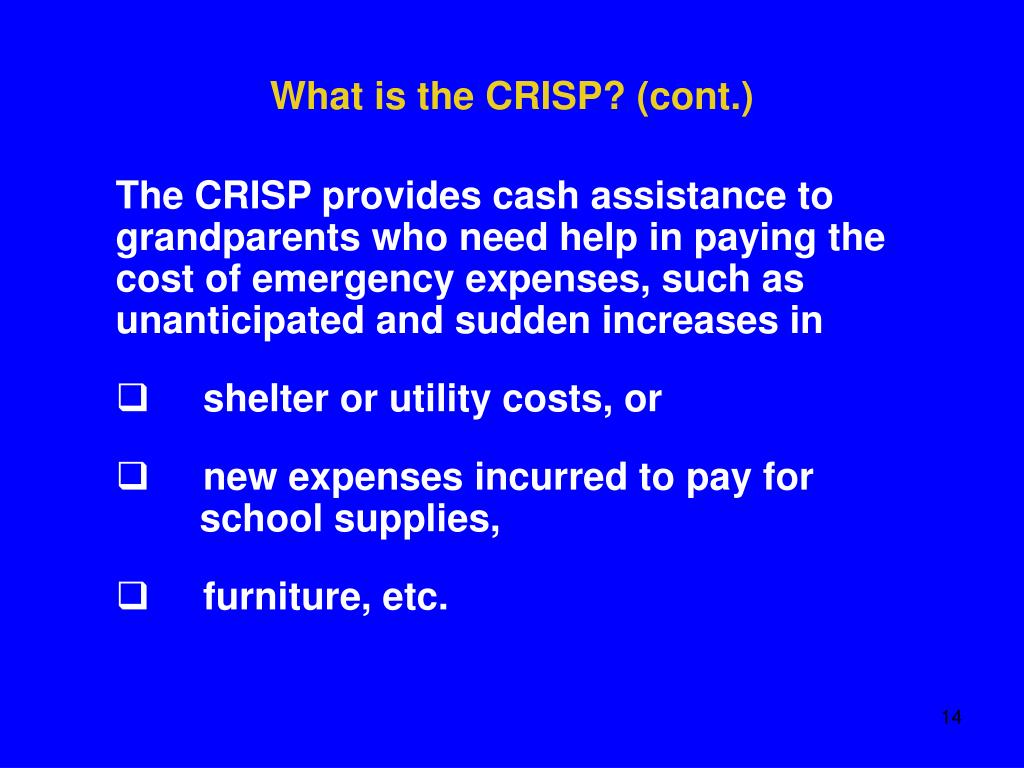 What is the CRISP? (cont.)