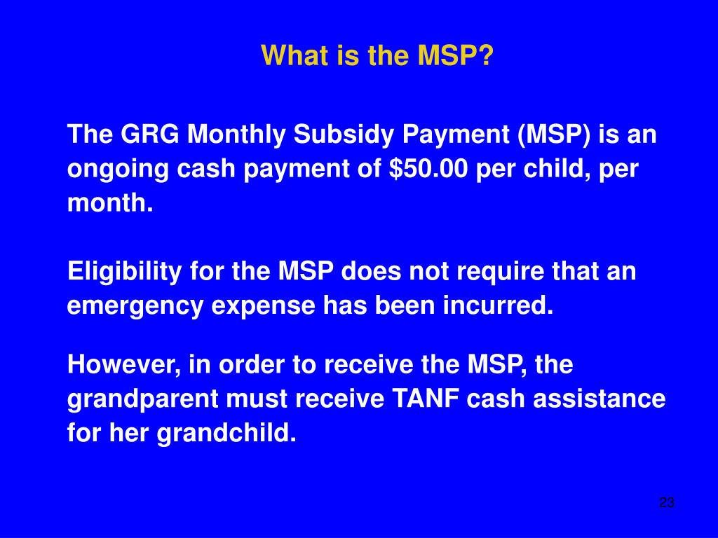 What is the MSP?