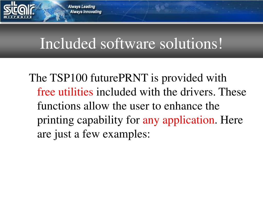 Included software solutions!