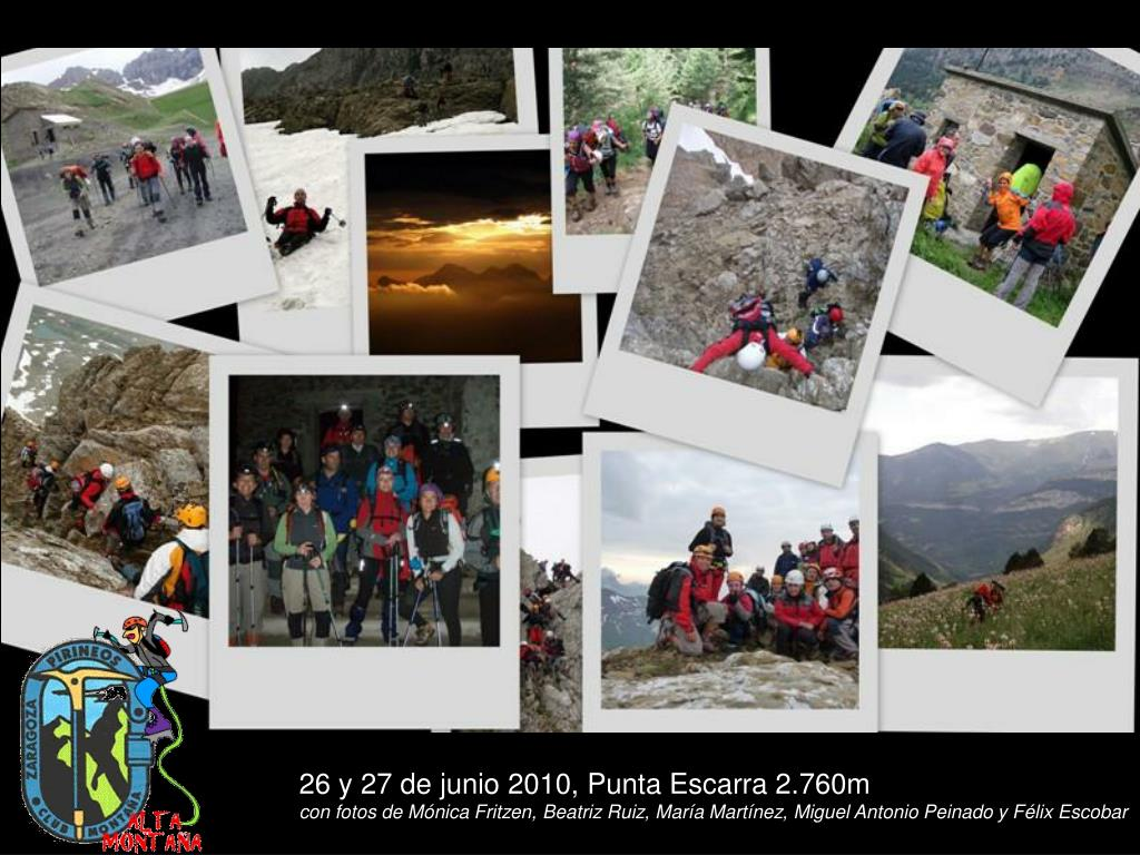 26 y 27 de junio 2010, Punta Escarra 2.760m