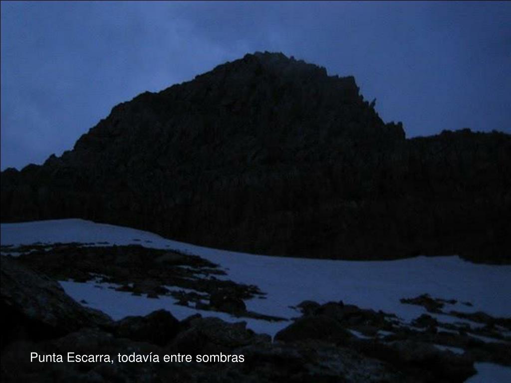 Punta Escarra, todavía entre sombras