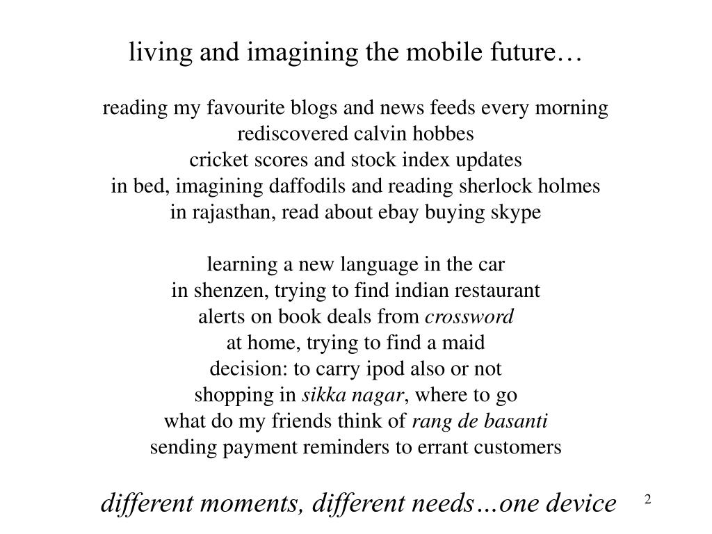 living and imagining the mobile future…