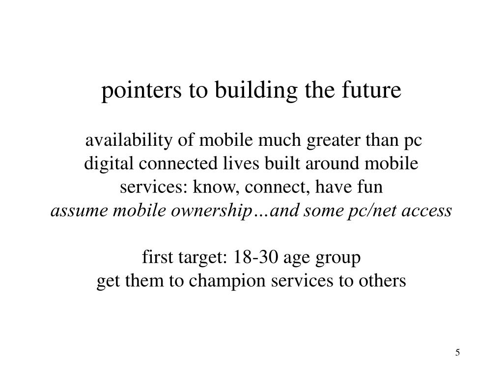 pointers to building the future