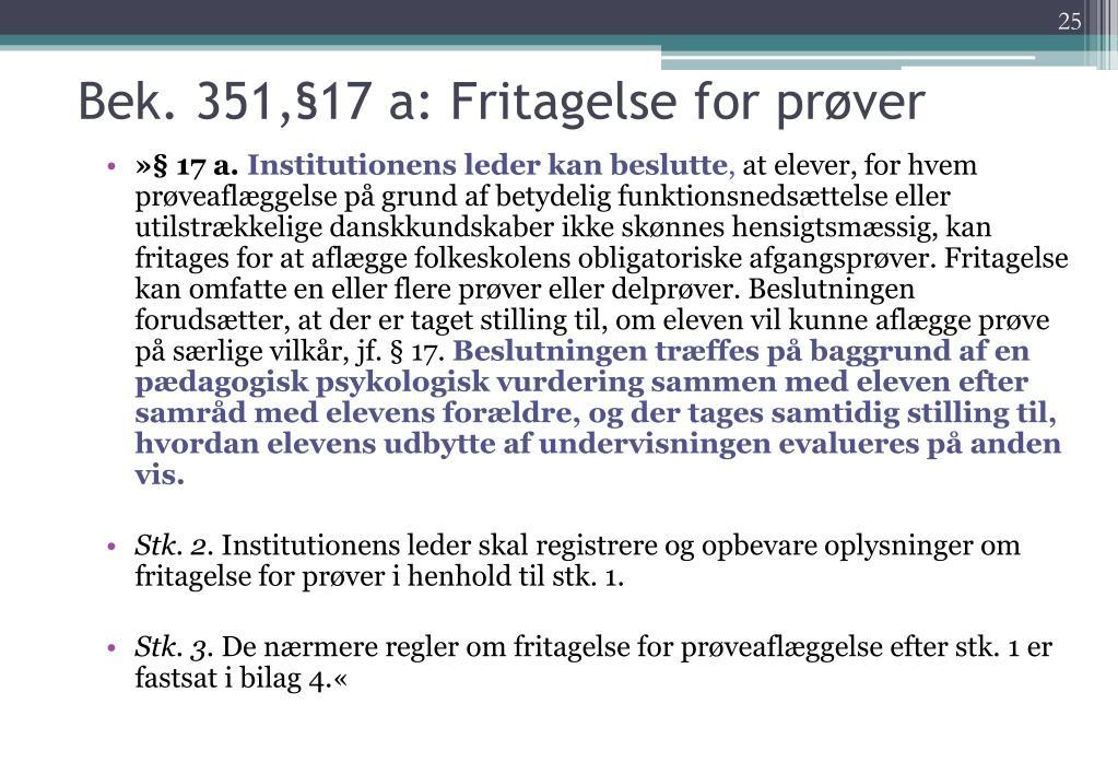 Bek. 351,§17 a: Fritagelse for prøver