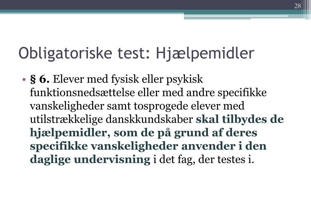 Obligatoriske test: Hjælpemidler