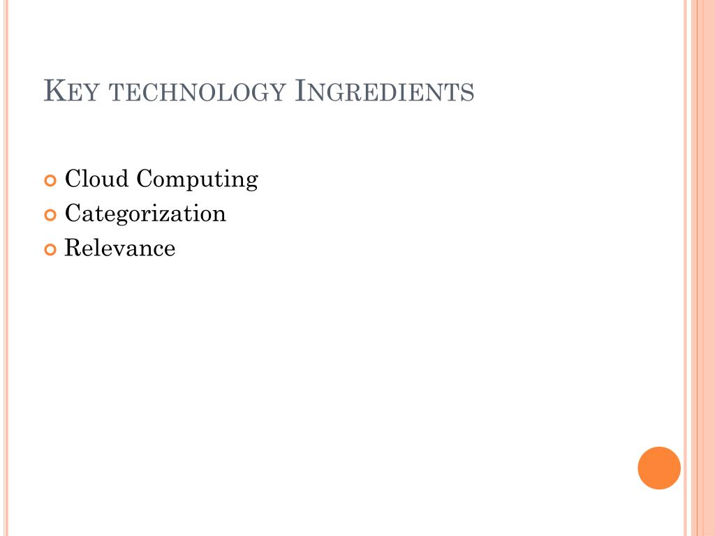 Key technology Ingredients