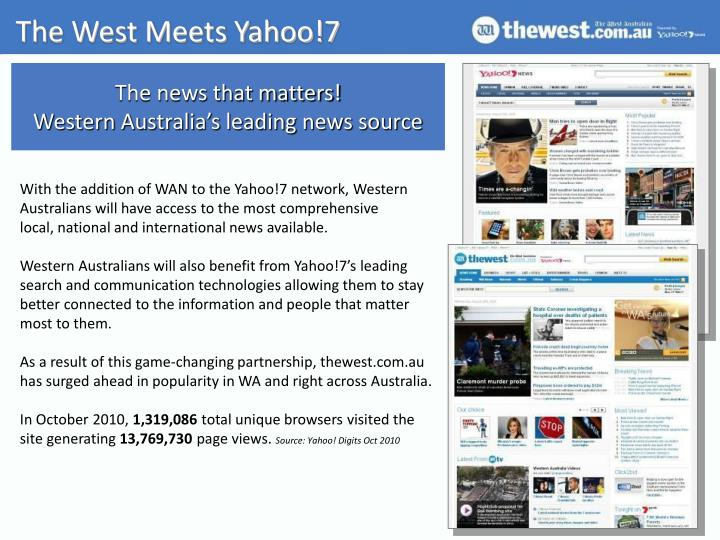The west meets yahoo 7