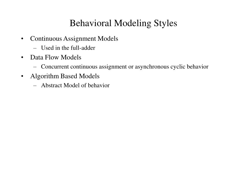 Behavioral Modeling Styles