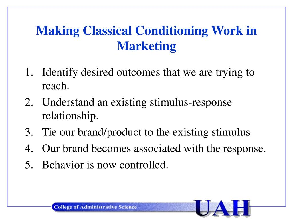 Making Classical Conditioning Work in Marketing