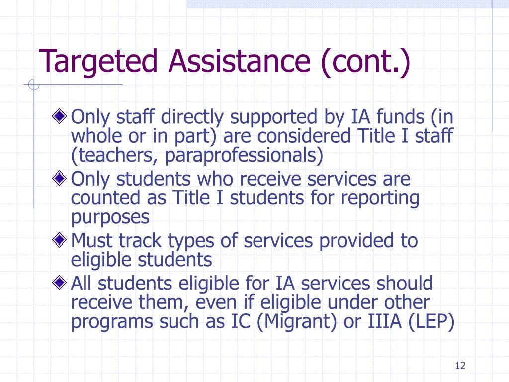 Targeted Assistance (cont.)