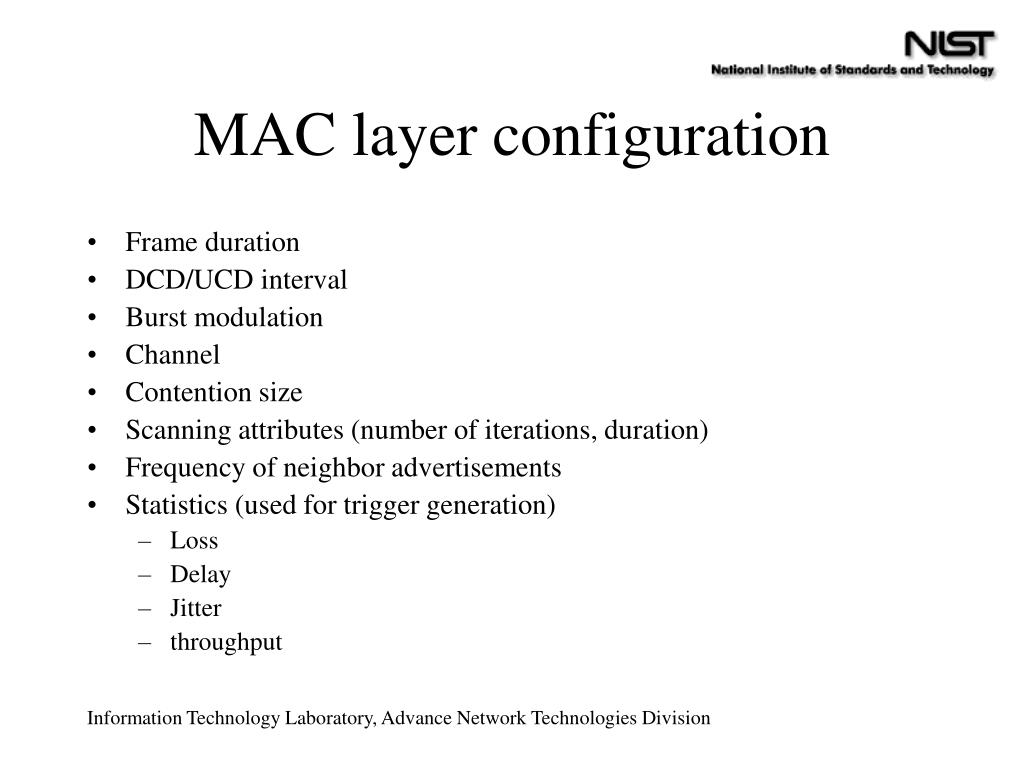 MAC layer configuration