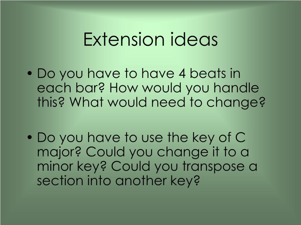 Extension ideas