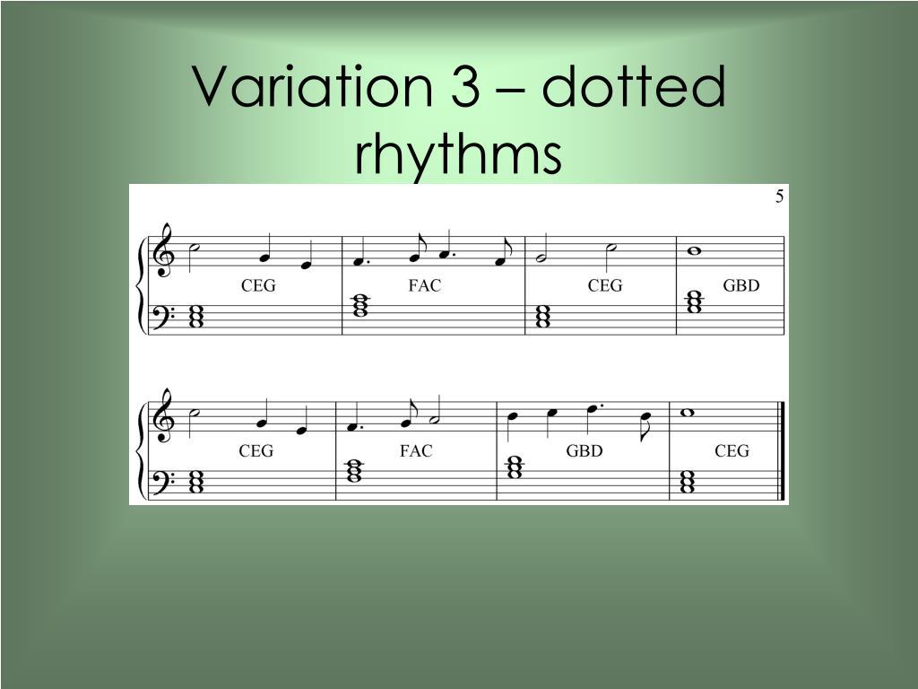 Variation 3 – dotted rhythms