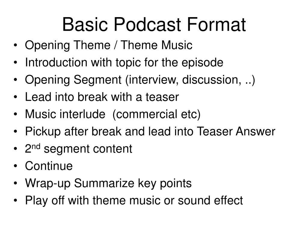 Basic Podcast Format