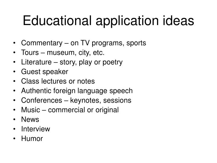 Educational application ideas