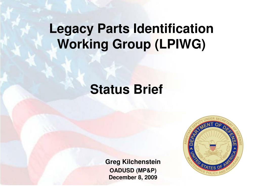 Legacy Parts Identification Working Group (LPIWG)