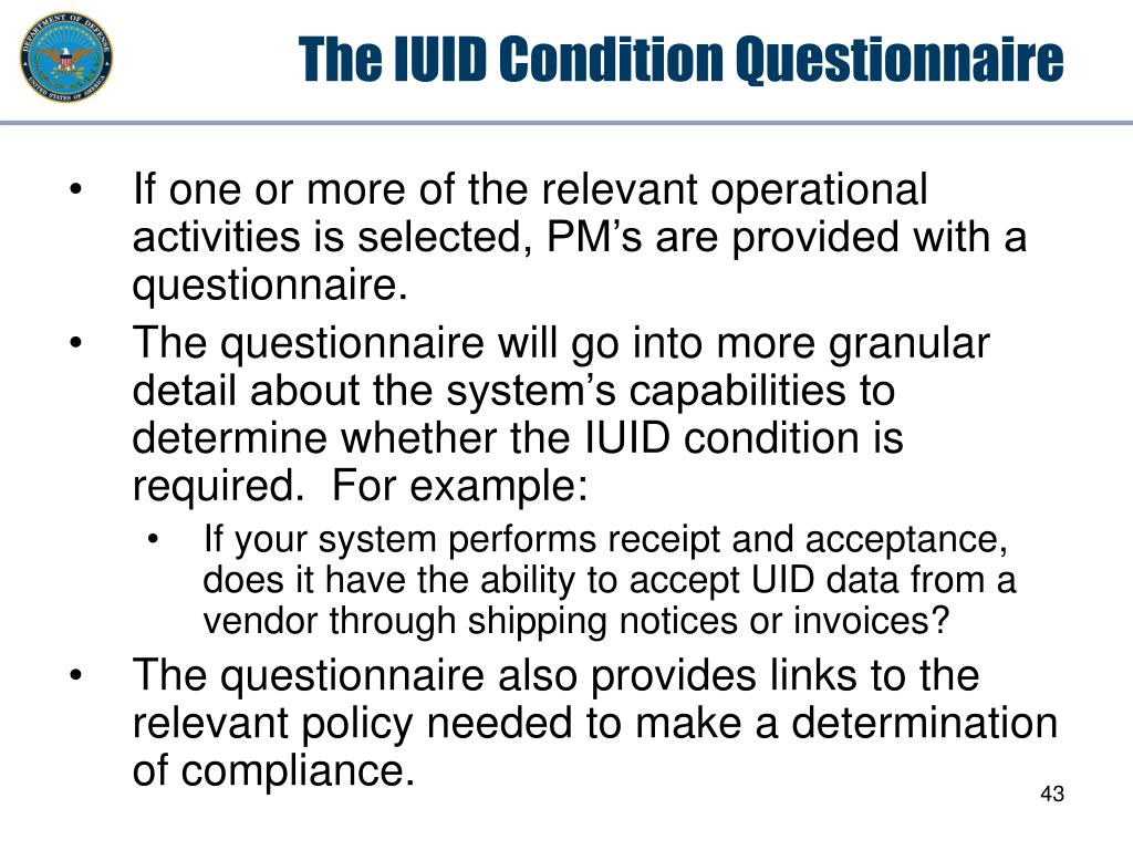 The IUID Condition Questionnaire